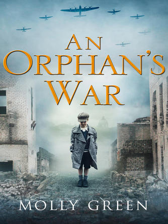Molly Green: An orphan's war : One of the best historical fiction books you will read in 2018