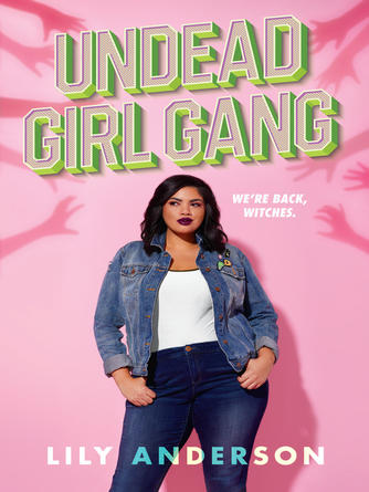 Lily Anderson: Undead girl gang