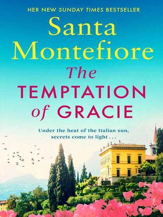 Santa Montefiore: The temptation of gracie