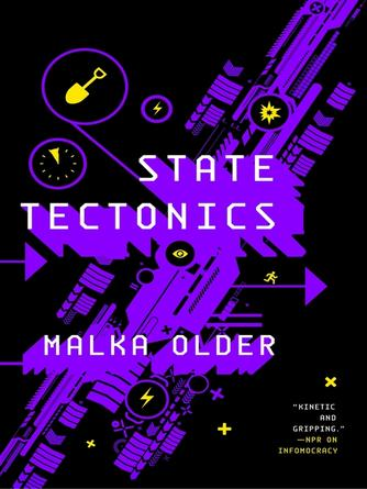 Malka Older: State tectonics : The Centenal Cycle, Book 3
