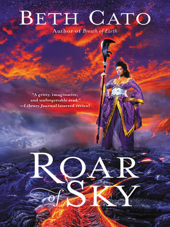Beth Cato: Roar of sky