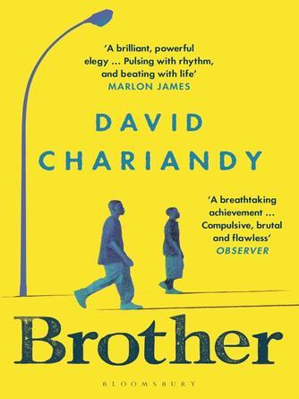 David Chariandy: Brother