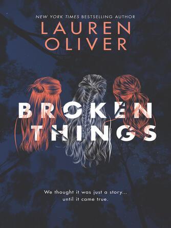 Lauren Oliver: Broken things