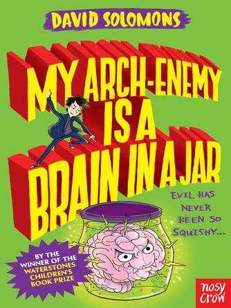 David Solomons: My arch enemy is a brain in a jar