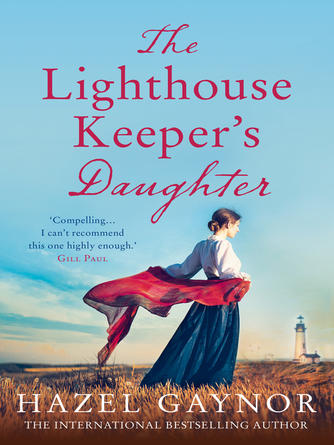 Hazel Gaynor: The lighthouse keeper's daughter