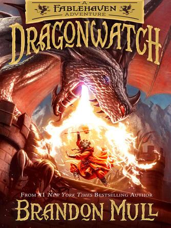 Brandon Mull: Dragonwatch : Dragonwatch Series, Book 1