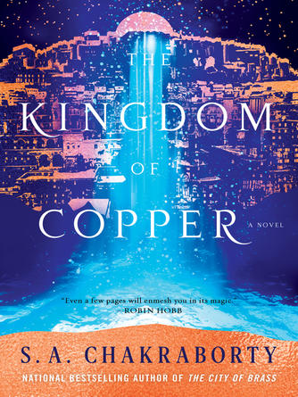 : The kingdom of copper : A Novel