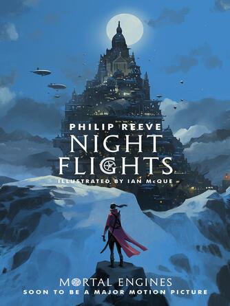 Philip Reeve: Night flights