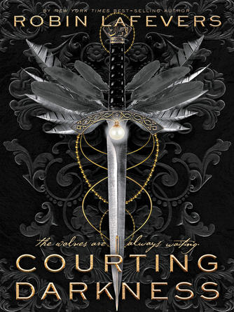 Robin LaFevers: Courting darkness : His Fair Assassin Series, Book 4