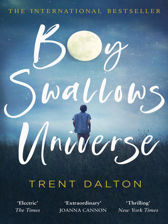 Trent Dalton: Boy swallows universe