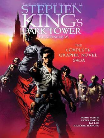 Stephen King: Stephen king's the dark tower : Beginnings Omnibus