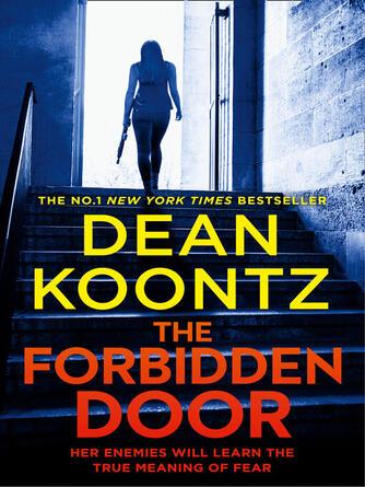 Dean Koontz: The forbidden door : Jane Hawk Series, Book 4