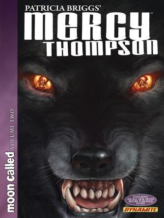Patricia Briggs: Mercy thompson (2010), volume 2 : Moon called, part 2
