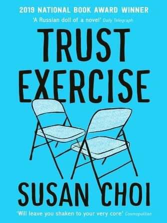 Susan Choi: Trust exercise
