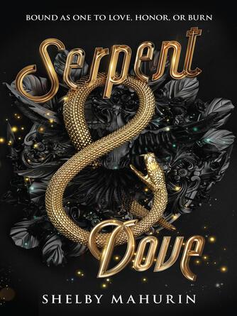 Shelby Mahurin: Serpent & dove