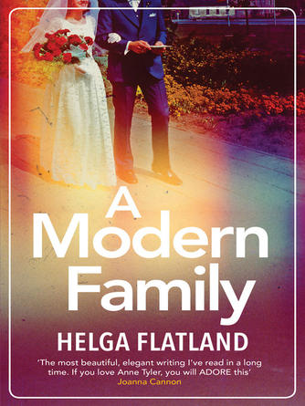 Helga Flatland: A modern family