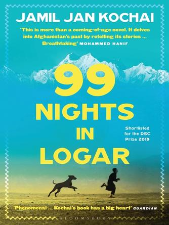 Jamil Jan Kochai: 99 nights in logar