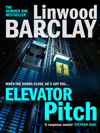 Linwood Barclay: Elevator pitch