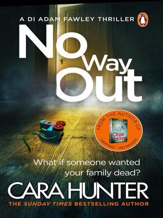 Cara Hunter: No way out : Di adam fawley series, book 3