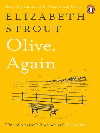 Elizabeth Strout: Olive, again : Olive kitteridge series, book 2