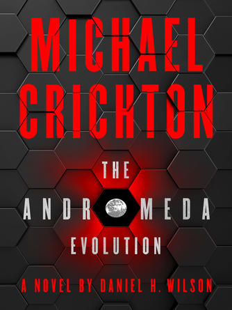 Michael Crichton: The andromeda evolution