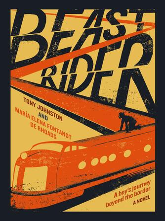 Tony Johnston: Beast rider