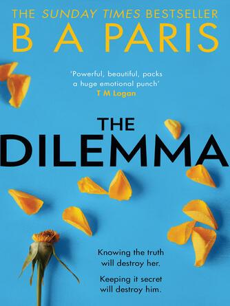 B A. Paris: The dilemma