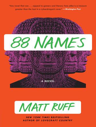Matt Ruff: 88 names : A novel