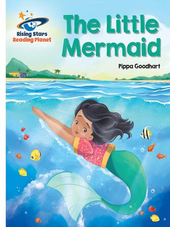 Pippa Goodhart: The little mermaid - white: galaxy