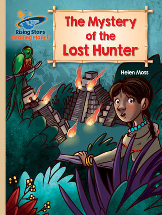 Helen Moss: The mystery of the lost hunter - gold: galaxy