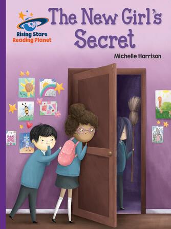 Michelle Harrison: The new girl's secret - purple: galaxy