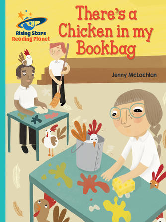Jenny McLachlan: There's a chicken in my bookbag - turquoise: gal