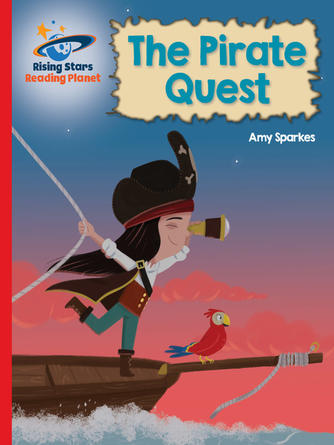 Amy Sparkes: Reading planet - the pirate quest - red b: galaxy