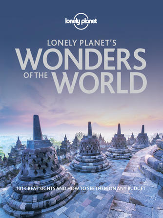 Lonely Planet: Lonely planet's wonders of the world