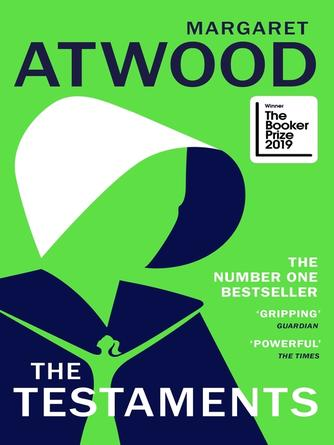Margaret Atwood: The testaments : The handmaid's tale series, book 2