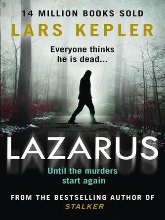 Lars Kepler: Lazarus : Joona linna, book 7