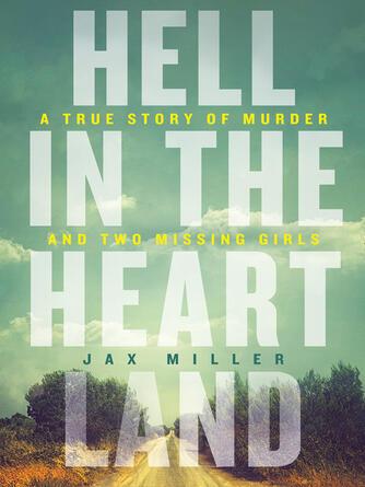 Jax Miller: Hell in the heartland