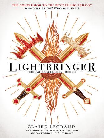 Claire Legrand: Lightbringer : The empirium trilogy, book 3