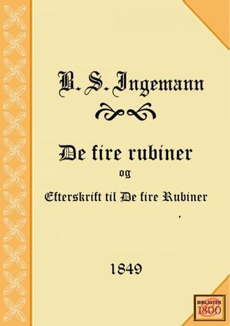 B. S. Ingemann: De fire rubiner