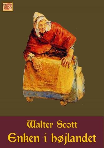 Walter Scott: Enken i højlandet