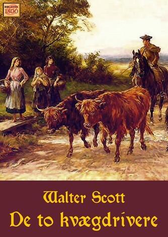 Walter Scott: De to kvægdrivere