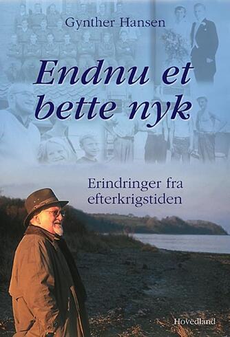 Gynther Hansen (f. 1930): Endnu et bette nyk
