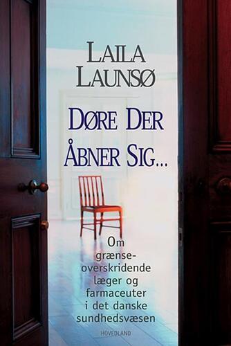 Laila Launsø: Døre der åbner sig