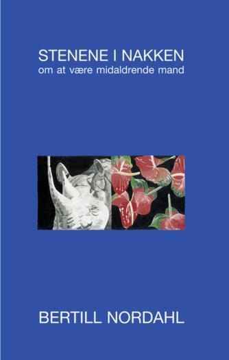 Bertill Nordahl: Stenene i nakken