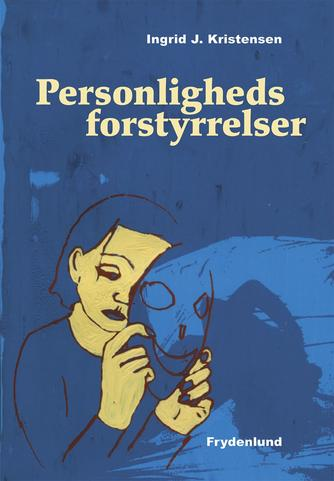 Ingrid J. Kristensen: Personlighedsforstyrrelser