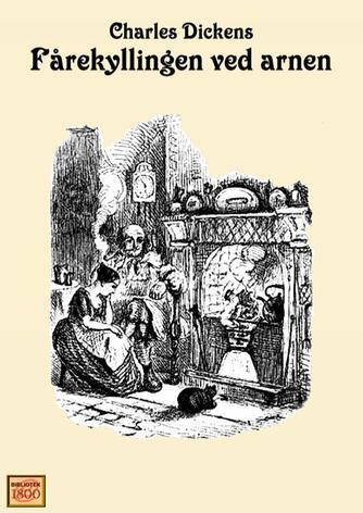 Charles Dickens: Fårekyllingen ved arnen