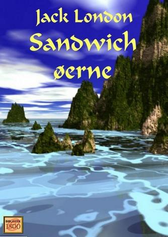 Jack London: Sandwich-øerne
