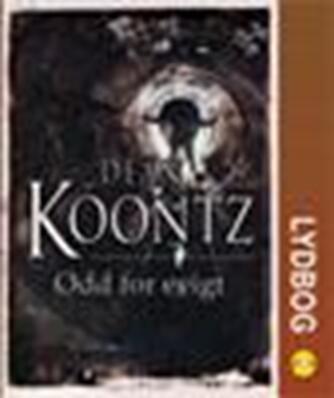 Dean R. Koontz: Odd for evigt