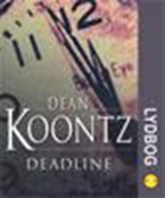 Dean R. Koontz: Deadline