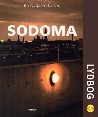 Bo Nygaard Larsen: Sodoma